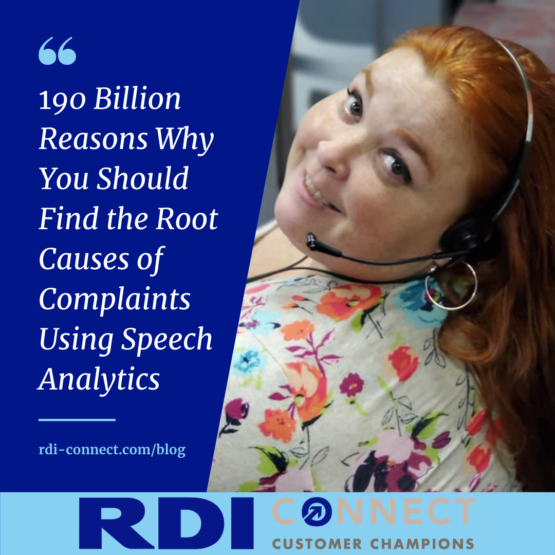 190 Billion Reasons Why You Should Find the Root Causes of Complaints Using Speech Analytics