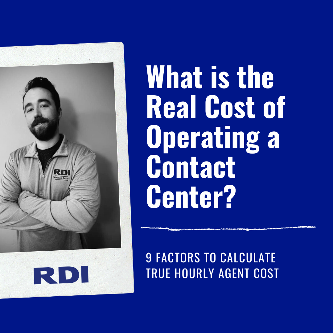 RDI Connect - Contact Center Blog - What is the real cost of operating a contact center - 9 Factors to Calculate True Hourly Agent Cost