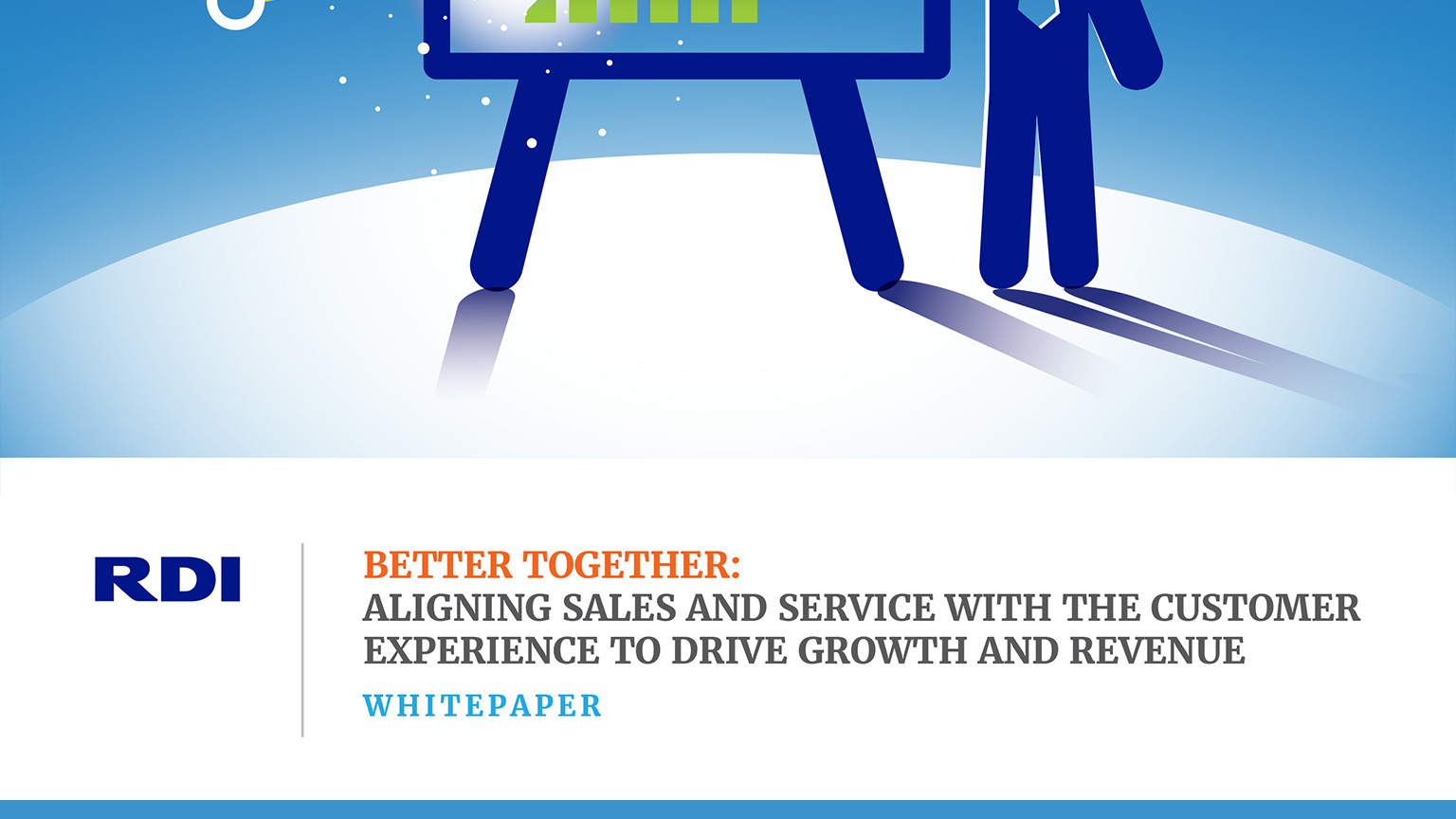 Better Together: Aligning Sales and Service With the Customer Experience to Drive Growth and Revenue